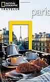 National Geographic Traveler: Paris, 3rd Edition
