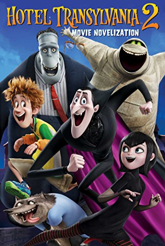 Hotel Transylvania 2 Movie Novelization