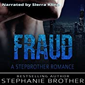 Fraud: A Stepbrother Romance | Stephanie Brother