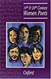 19th and 20th Century Women Poets (Oxford Student Texts)