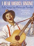I Hear America Singing!: Folksongs for American Families (0375925279) by Krull, Kathleen