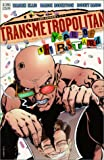 Transmetropolitan: Year of the Bastard ( Transmetropolitan - Book 3 ) Warren Ellis