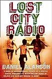 Lost City Radio: A Novel (P.S.)