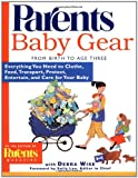 img - for Baby Gear: Everything You Need to Clothe, Feed, Transport, Protect, Entertain, and Care for Your Baby book / textbook / text book