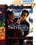 The Cancer Survivor's Guide: Foods Th...