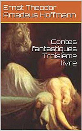 contes-fantastiques-troisieme-livre-french-edition