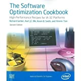 The Software Optimization Cookbook: High Performance Recipes for IA-32 Platforms, 2nd Edition ~ Aart J.C. Bik