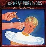 echange, troc Meat Purveyors - Sweet in the Pants