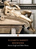 Aurora Leigh and Other Poems (Penguin Classics) (0140434127) by Browning, Elizabeth Barrett