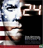24: The Official Companion Season 6 (with bonus DVD)