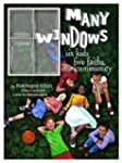 Many Windows: Six Kids, Five Faiths,...