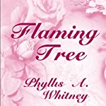 Flaming Tree | Phyllis A. Whitney