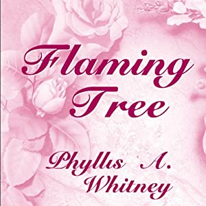 Flaming Tree | [Phyllis A. Whitney]