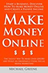 Make Money Online: Start A Business....
