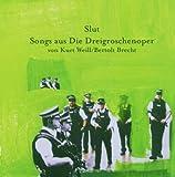 Songs aus der Dreigroschenoper V. K.Weill/B.Brecht