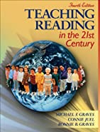 Teaching Reading in the 21st Century  by Graves, Michael F.