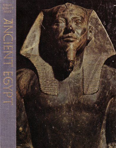 Great Ages of Man: Ancient Egypt: A History of the World's Cultures, Time Life Books, LIONEL CASSON