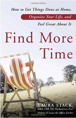 Find More Time: How To Get Things Done At Home, Organize Your Life, And Feel Great About It front-381894