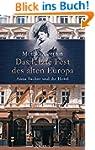 Das letzte Fest des alten Europa: Ann...