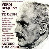 Verdi: Requiem / Te Deum (Arturo Toscanini dirigiert)