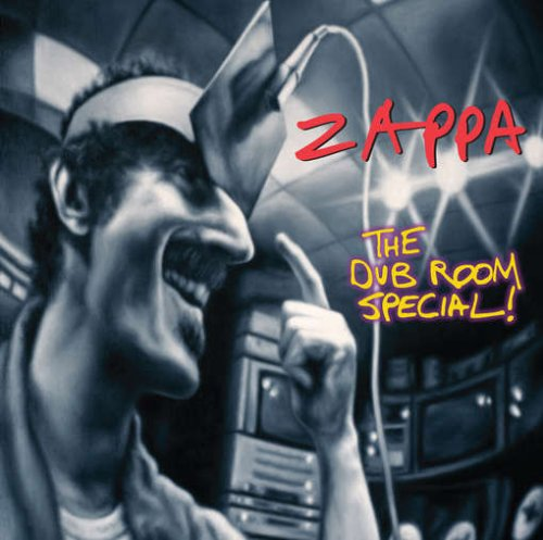 Frank Zappa - The Dub Room Special - Zortam Music