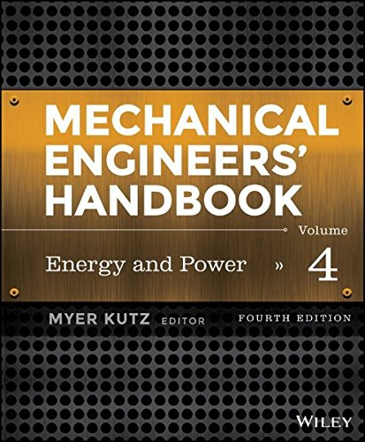Mechanical Engineers' Handbook, Volume 4: Energy and Power
