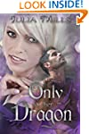 Only For Her Dragon (Dragon Guard Ser...