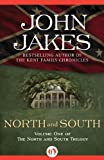 North and South (The North and South Trilogy) by John Jakes