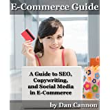 E-Commerce Guide to SEO, Copywriting, and Social Media ~ Dan Cannon