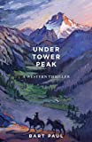 img - for Under Tower Peak book / textbook / text book