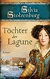 Töchter der Lagune: Roman