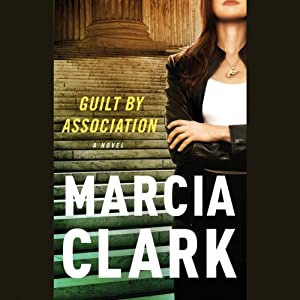 Guilt by Association | [Marcia Clark]