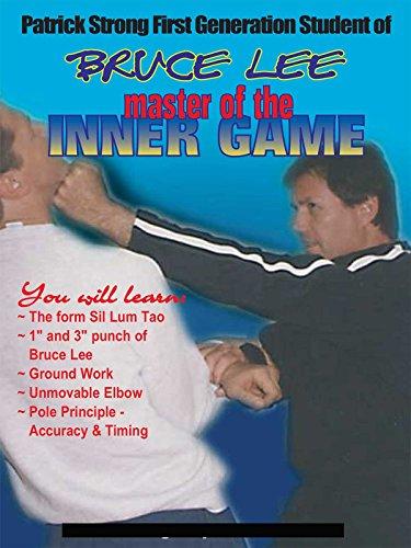 Bruce Lee?s Inner Game