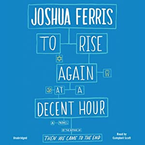 To Rise Again at a Decent Hour Audiobook