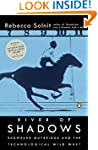River of Shadows: Eadweard Muybridge...