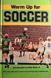 img - for Warm Up for Soccer book / textbook / text book
