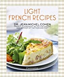 img - for Light French Recipes: A Parisian Diet Cookbook book / textbook / text book