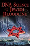 DNA Science and the Jewish Bloodline (English Edition)