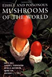img - for Edible and Poisonous Mushrooms of the World book / textbook / text book