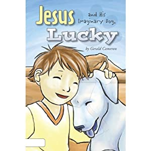 Jesus and His Imaginary Dog, Lucky Audiobook