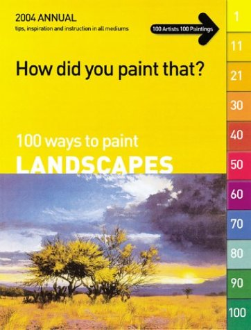 100 Ways to Paint Landscapes (How Did You Paint
