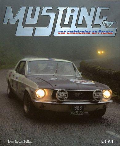 Mustang : Une américaine