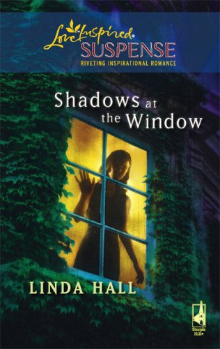 Image of Shadows at the Window (Shadows Series #2) (Steeple Hill Love Inspired Suspense #107)