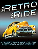 img - for Retro Ride: Advertising Art of the American Automobile book / textbook / text book