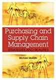 img - for Purchasing and Supply Chain Management: Strategies and Realities book / textbook / text book