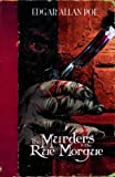 The Murders in the Rue Morgue (Edgar Allan Poe Graphic Novels) (1406266442) by Bowen, Carl
