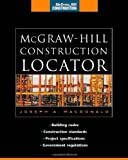 img - for McGraw-Hill Construction Locator (McGraw-Hill Construction Series): Building Codes, Construction Standards, Project Specifications, and Government Regulations book / textbook / text book