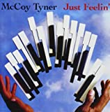 Mccoy Tyner Just Feelin