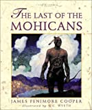 The Last of the Mohicans (Atheneum Books for Young Readers) (0689840683) by James Fenimore Cooper