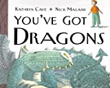 img - for You've Got Dragons book / textbook / text book